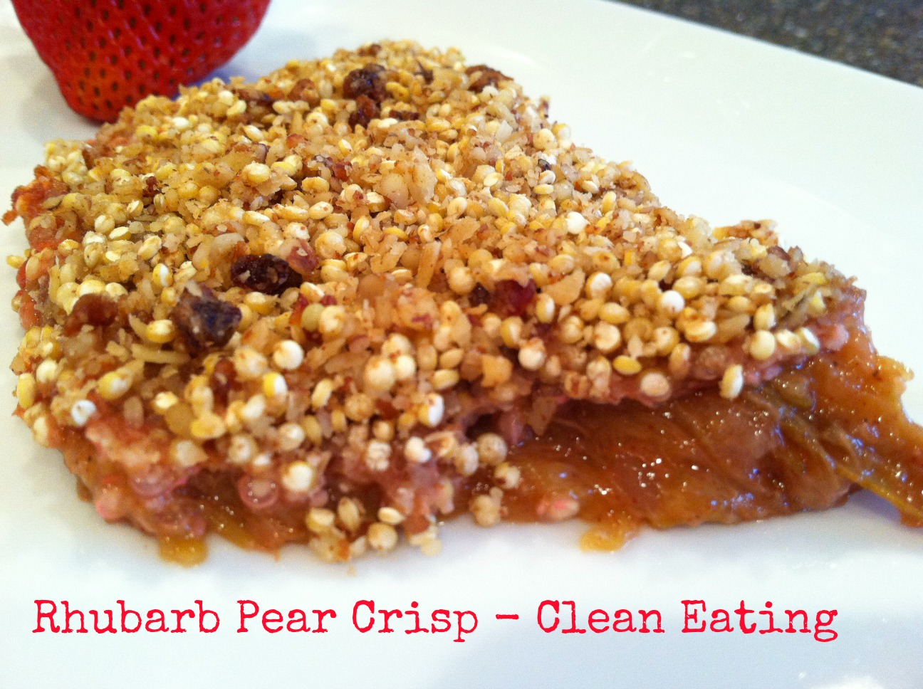 Rhubarb Pear Crisp – Clean Eating – The Chocolate Bottle