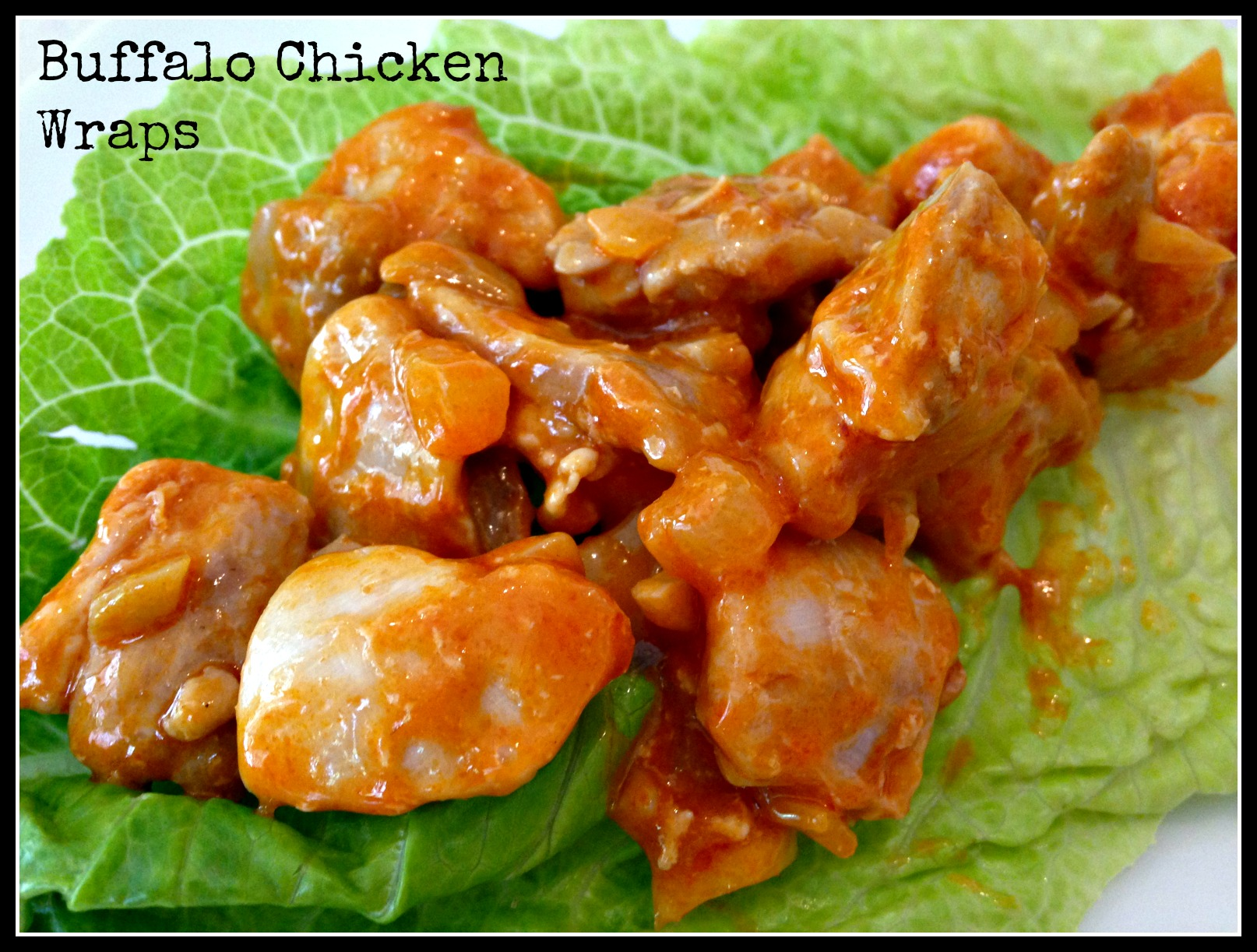 Buffalo Chicken Wraps – The Chocolate Bottle