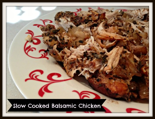 Slow Cooked Balsamic Chicken