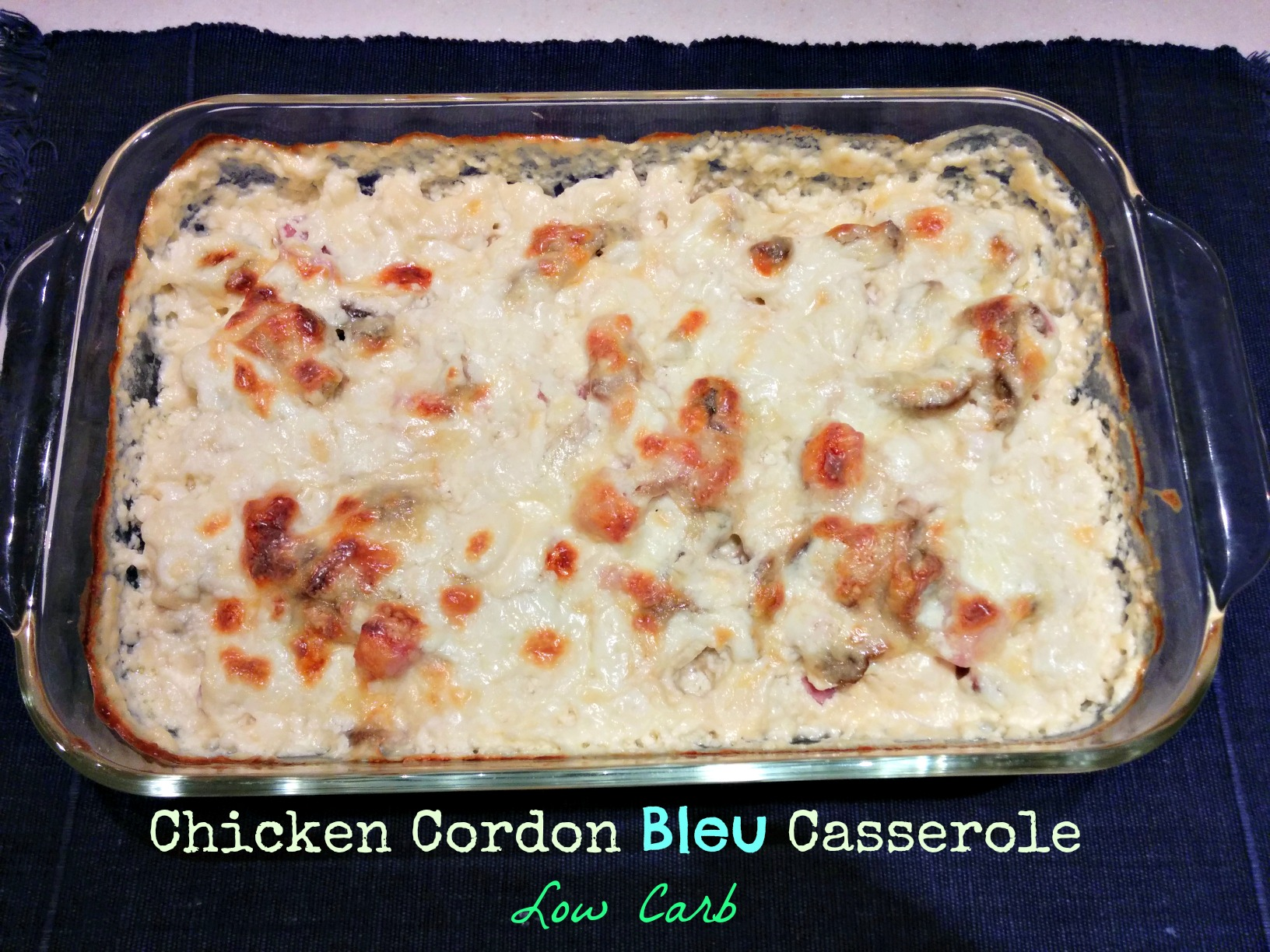 Chicken Cordon Bleu Casserole – Low Carb | The Chocolate Bottle